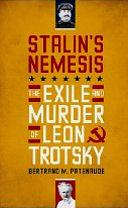 Stalin's Nemesis by Bertrand Patenaude (June 2009) read more @  Amazon-UK