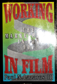 Working in Film The Marketplace in the '90s Click to read more