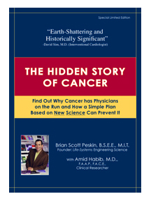The Hidden Story of Cancer by Brian Peskin