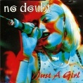 Just a Girl-A�o 1996