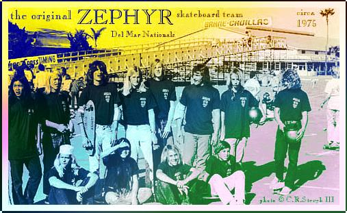 THE ORIGINAL ZEPHYR SKATEBOARD TEAM CIRCA 1975