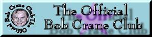 The Official Club Of Bob Crane