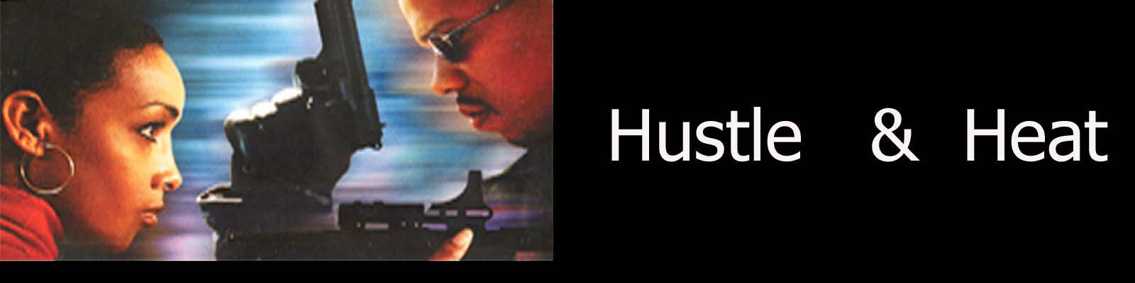 HUSTLE & HEAT:Written by Duane Martin,Directed by Craig Ross Jr.