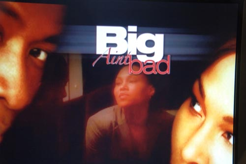 BIG AINT BAD Written By Drayton Jamison Directed by Ray Culpepper