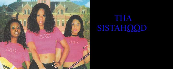 THA SISTAHOOD:Written and Directed by Big Walt Anderson