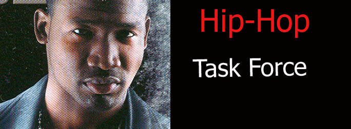 HIP HOP TASKFORCE Directed By Corey Grant