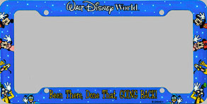 walt disney world been there done that going back back of frame - Disney License Plate Frame