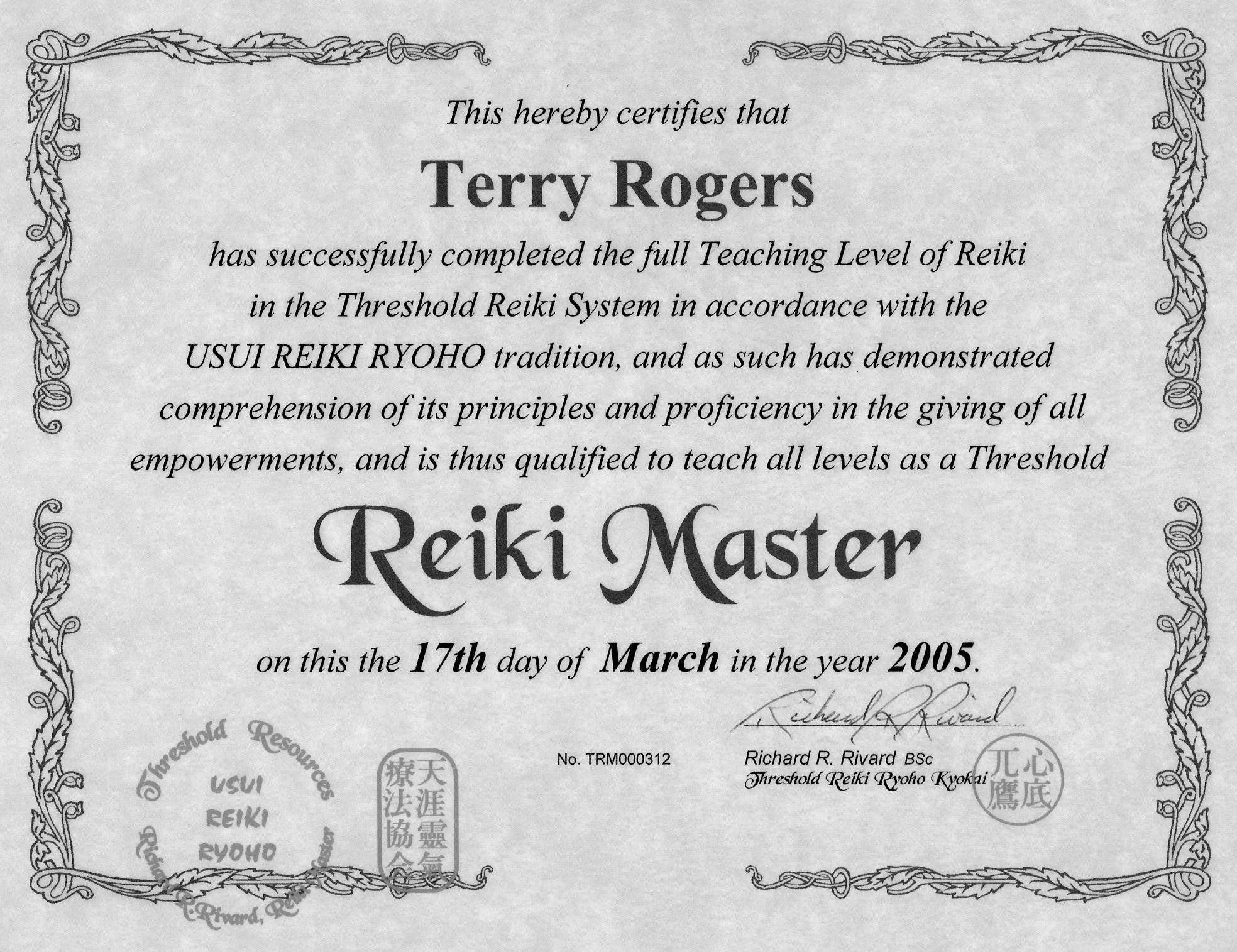 My reiki certificates i am very pleased to present my certification as master teacher shihan in the threshold system of usui reiki ryoho from rick rivard received after 1betcityfo Images