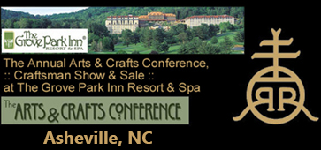 National Arts & Crafts Conference at the Grove Park Inn