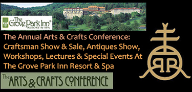 Arts & Crafts Conference at the Grove Park Inn