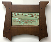 Framed John Muir Mountains Motto Tile Click To Enlarge