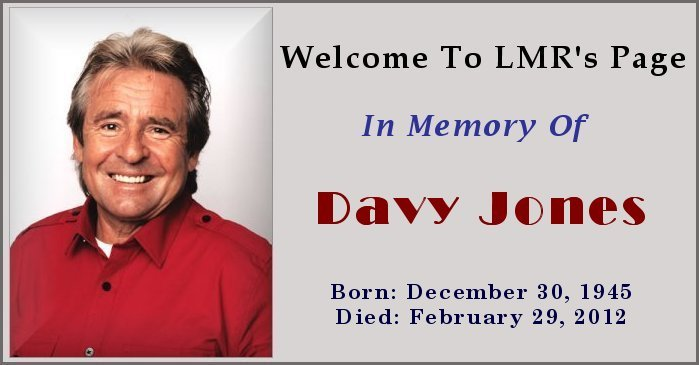LMR's In Memory Of Davy Jones