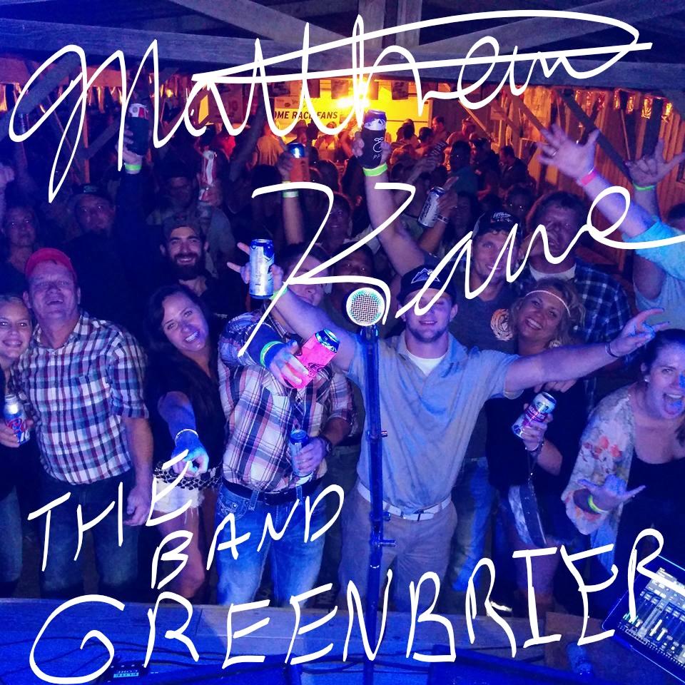 Matthew Kane & The Band GREENBRIER